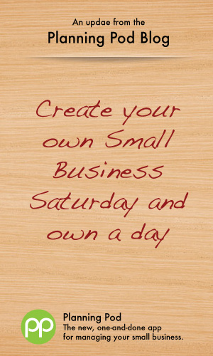 Create a day for your small business ... much like Small Business Saturday
