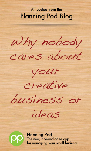 Why nobody cares about your creative design, Web or photography business