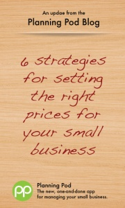 Setting prices and pricing strategy for small business