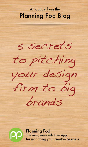 5 secrets to pitching your small design firm or ad agency to big brands