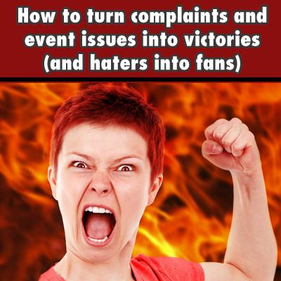 Event Customer Support - Addressing Complaints