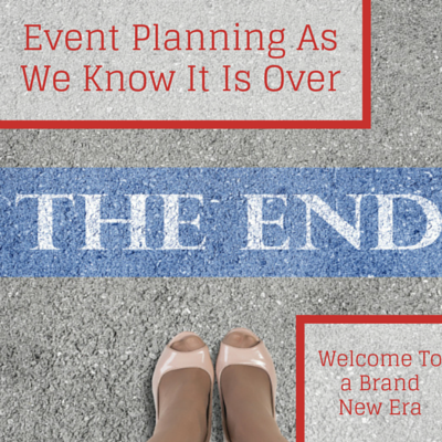 event-planning-as-we-know-it-is-over