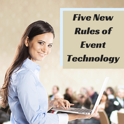 Five New Rules of Event Technology