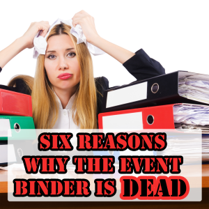 Event Binders Are Dead