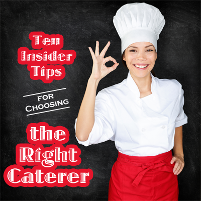 Tips for Choosing a Caterer