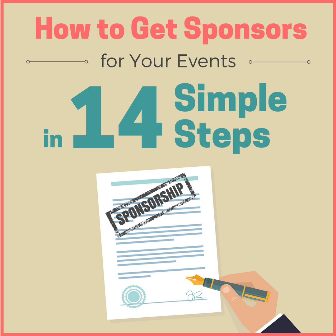 How to Get Sponsors for Events in 14 Simple Steps